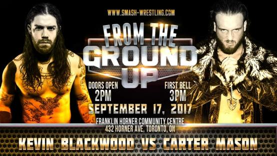 Smash-Wrestling-From-TheGround-Up-Kevin-Blackwood-vs-Carter-Mason-September-17-2017